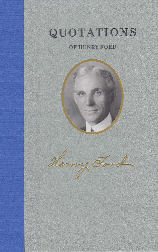 Quotations of Henry Ford als Buch