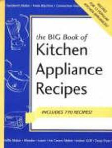 Big Book of Kitchen Appliance Recipes als Taschenbuch