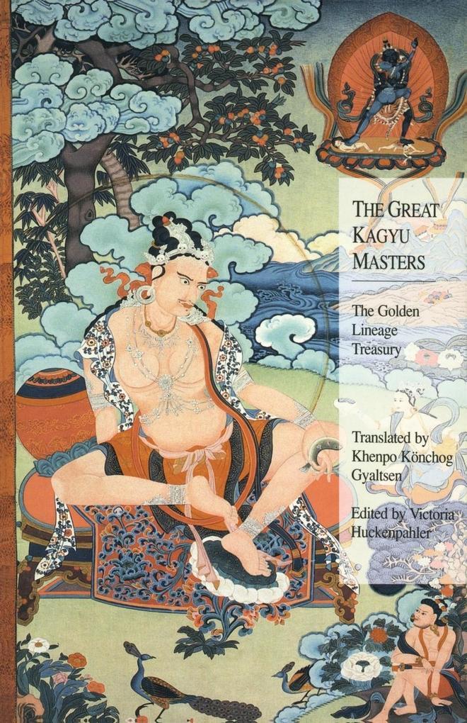 The Great Kagyu Masters als Taschenbuch