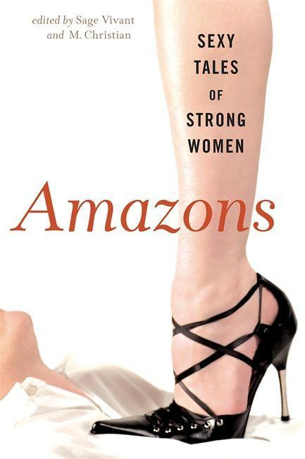 Amazons: Sexy Tales of Strong Women als Taschenbuch