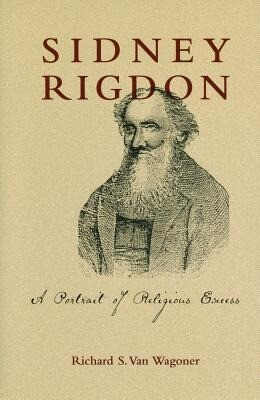 Sidney Rigdon: A Portrait of Religious Excess als Taschenbuch