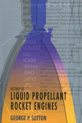 History of Liquid Propellant Rocket Engines als Buch