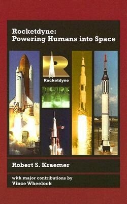 Rocketdyne: Powering Humans Into Space als Buch