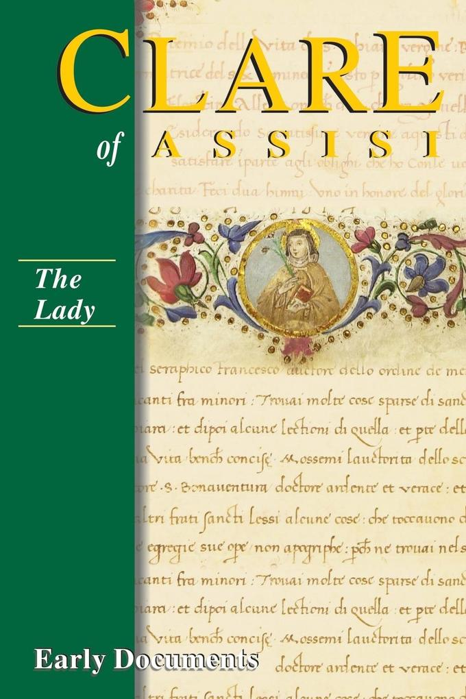 The Lady: Clare of Assisi: Early Documents als Taschenbuch