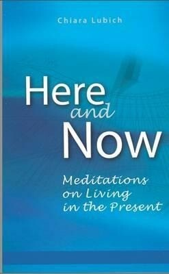 Here and Now: Meditations on Living in the Present als Taschenbuch