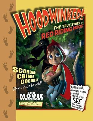 Hoodwinked!: The True Story of Little Red Riding Hood als Taschenbuch