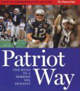 Patriot Way: The Road to a Modern Day Dynasty als Buch