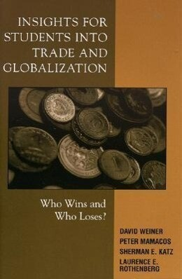 Insights for Students Into Trade and Globalization: Who Wins and Who Loses? als Taschenbuch