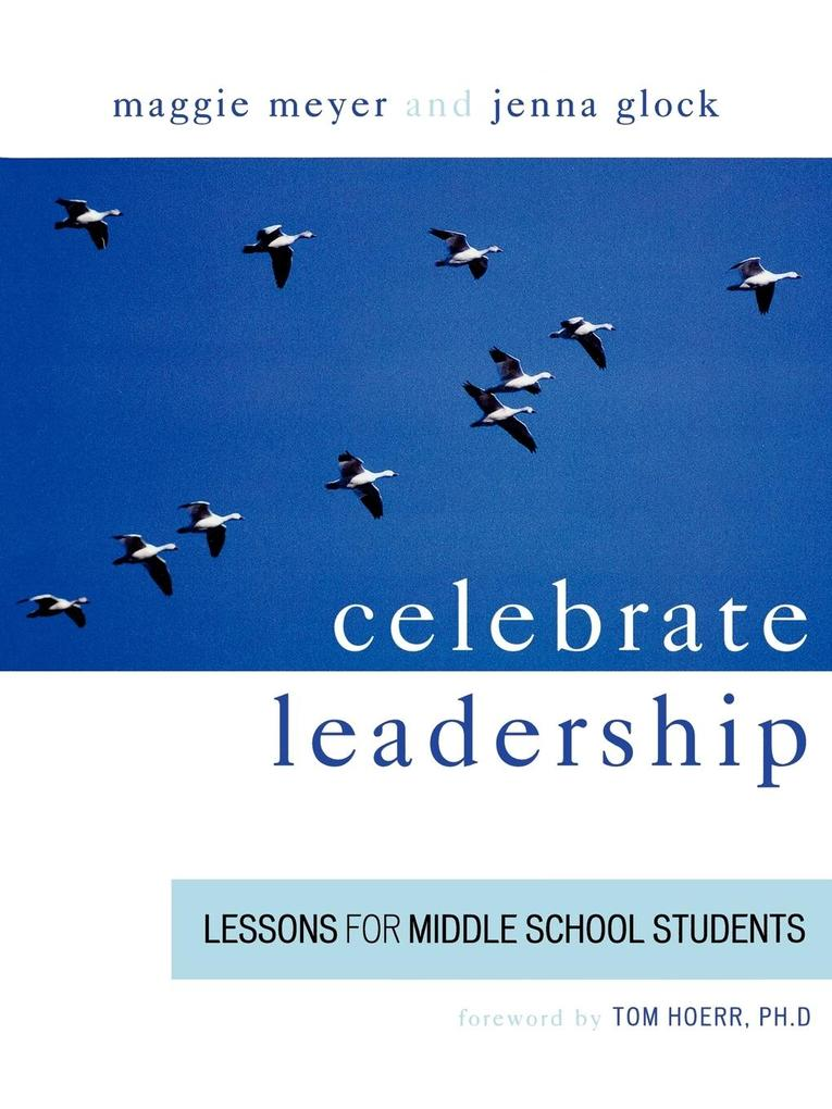 Celebrate Leadership: Lessons for Middle School Students als Taschenbuch