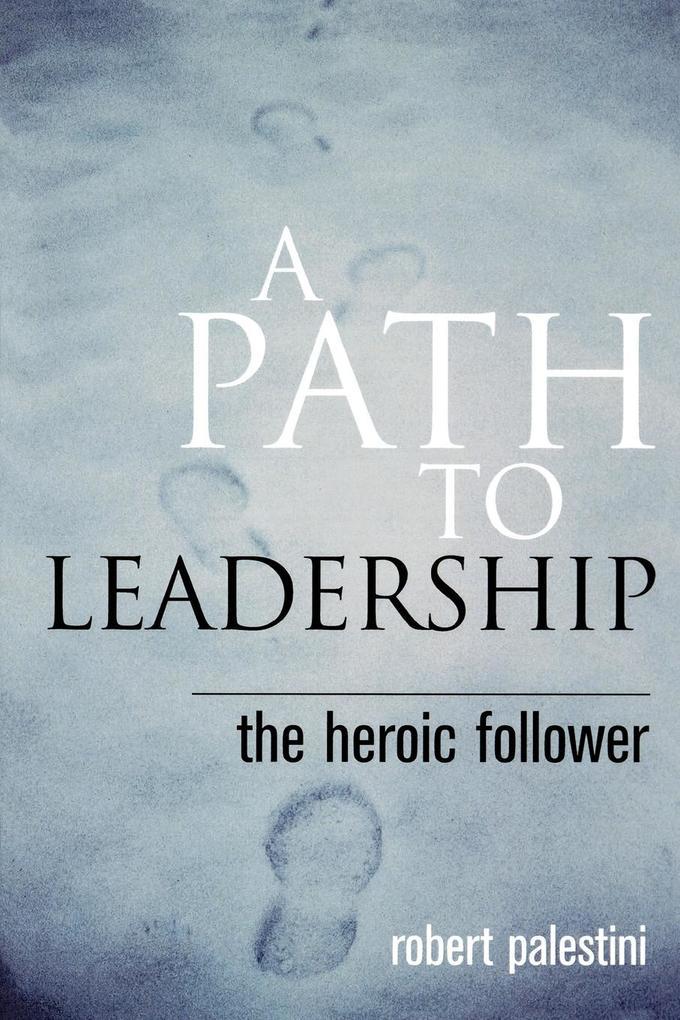 Path to Leadership als Taschenbuch