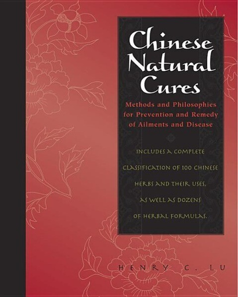 Chinese Natural Cures: Traditional Methods for Remedy and Prevention als Buch