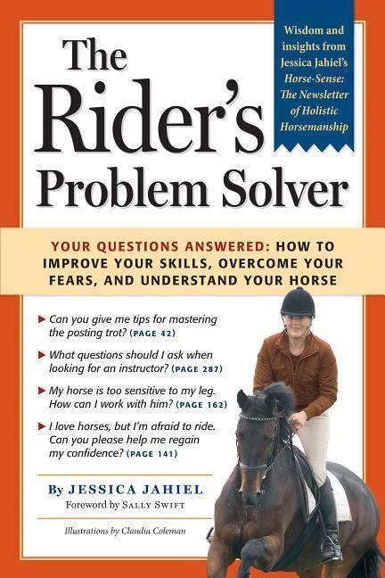 The Rider's Problem Solver: Your Questions Answered: How to Improve Your Skills, Overcome Your Fears, and Understand Your Horse als Taschenbuch