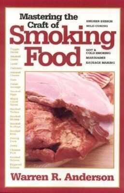 Mastering the Craft of Smoking Food als Taschenbuch
