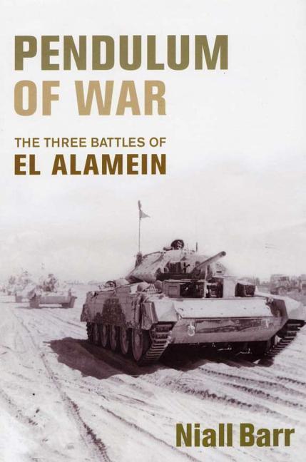 Pendulum of War: The Three Battles of El Alamein als Taschenbuch