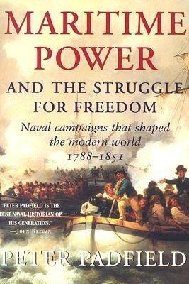 Maritime Power: Naval Campaigns That Shaped the Modern World, 1788-1851 als Taschenbuch