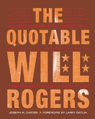 The Quotable Will Rogers als Buch