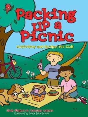 Packing Up a Picnic: Activities and Recipes for Kids als Taschenbuch