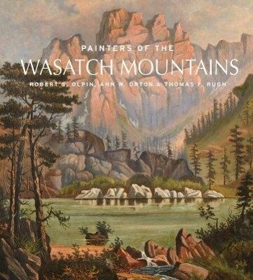 Painters of the Wasatch Mountains als Buch