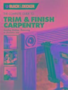 The Complete Guide to Trim and Finish Carpentry als Taschenbuch