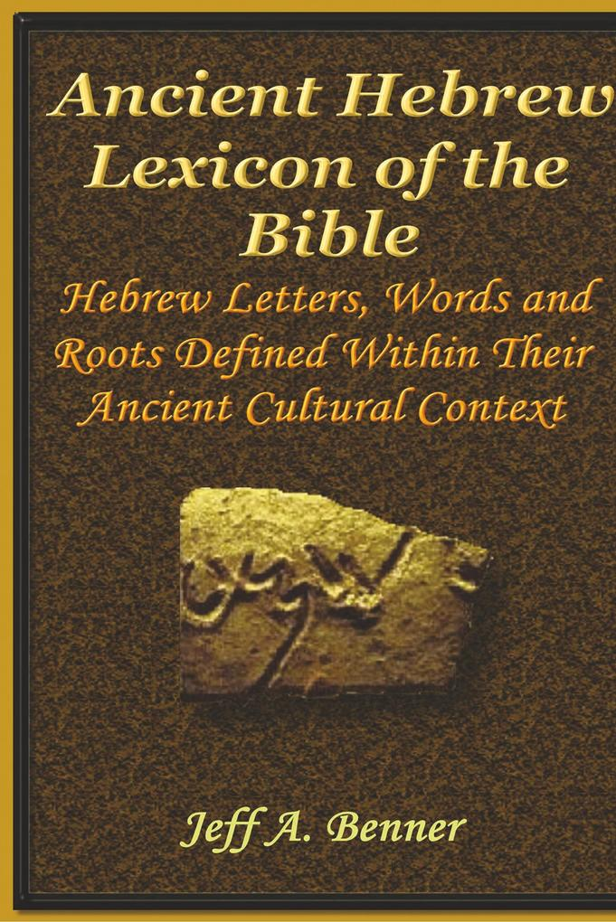 The Ancient Hebrew Lexicon of the Bible als Buch