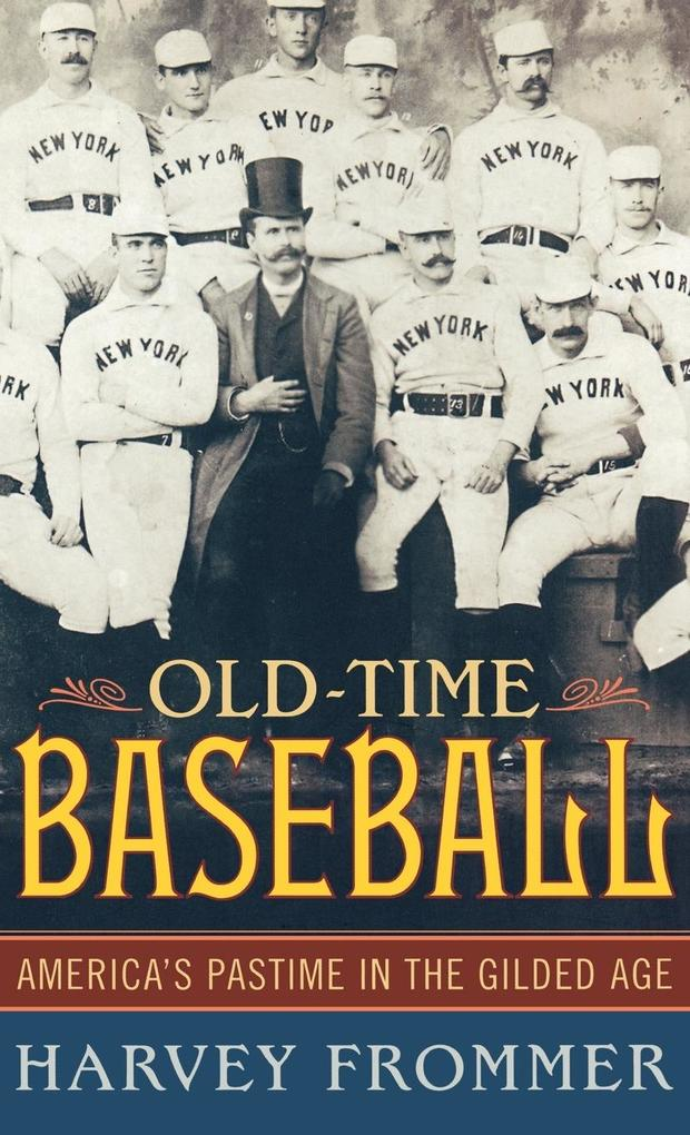 Old Time Baseball als Buch