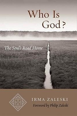 Who Is God?: The Soul's Road Home als Taschenbuch