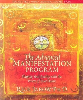 The Advanced Manifestation Program: Shaping Your Reality with the Power of Your Desire als Hörbuch