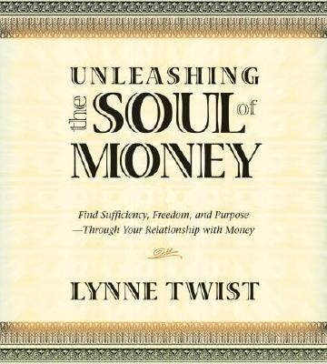 Unleashing the Soul of Money als Hörbuch
