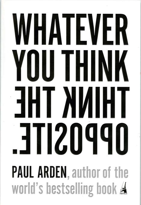 Whatever You Think, Think the Opposite als Taschenbuch