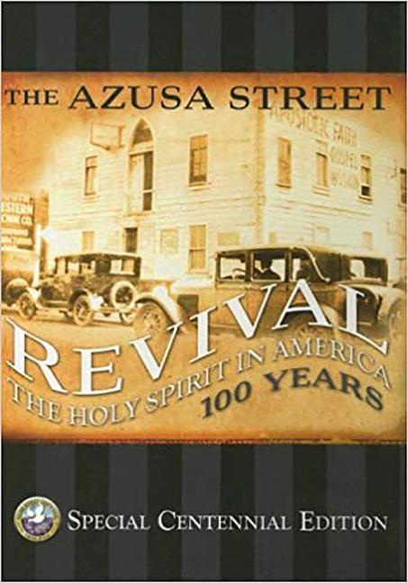 The Asuza Street Revival: The Holy Spirit in America 100 Years als Buch