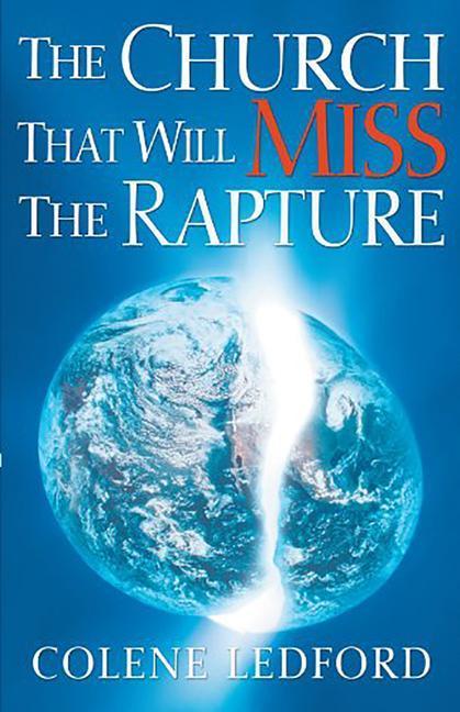 The Church That Will Miss the Rapture als Taschenbuch