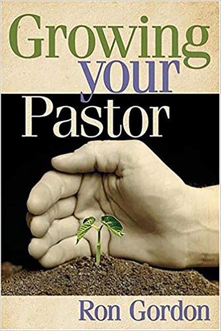 Growing Your Pastor als Taschenbuch