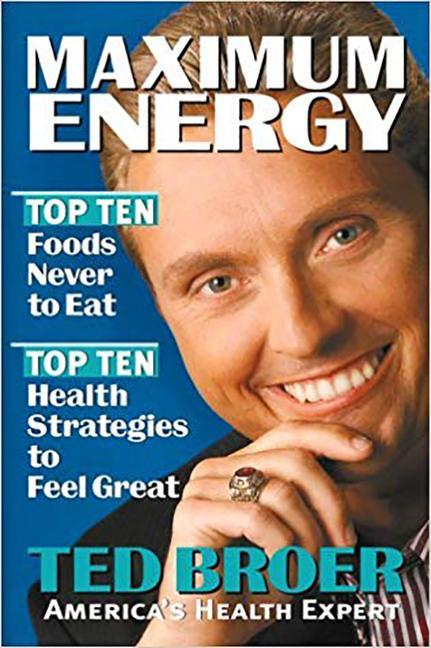 Maximum Energy Revised: Top Ten Health Strategies to Feel Great, Live Longer, and Enjoy Life als Taschenbuch