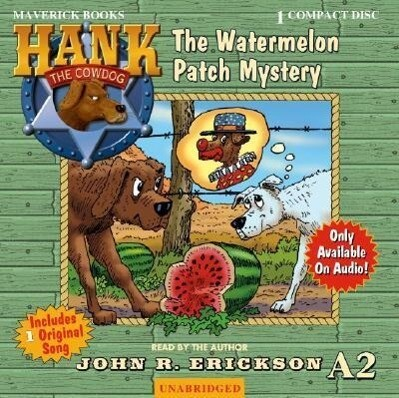 The Watermelon Patch Mystery als Hörbuch