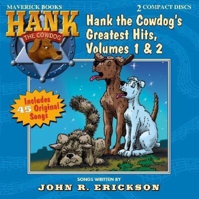 Hank the Cowdog's Greatest Hits, Volumes 1 & 2 als Hörbuch
