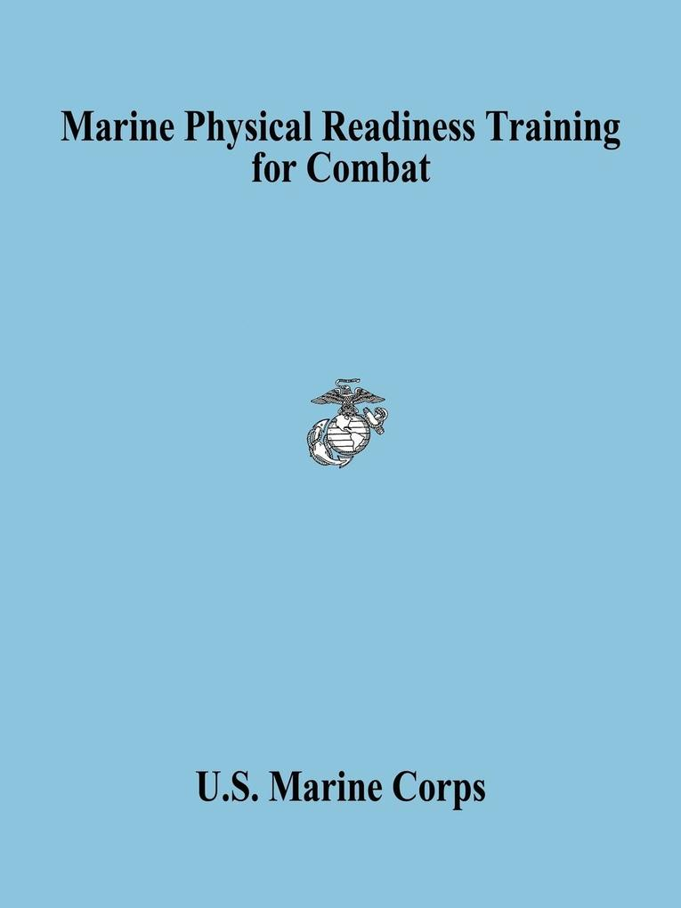 Marine Physical Readiness Training for Combat als Taschenbuch