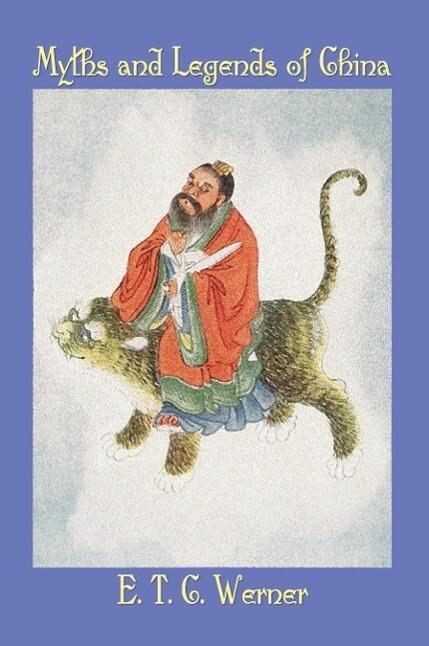 Myths and Legends of China als Taschenbuch
