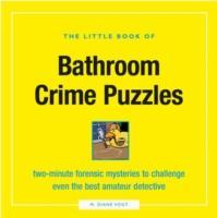 The Little Book of Bathroom Crime Puzzles als Taschenbuch