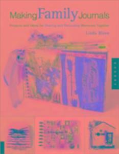 Making Family Journals als Taschenbuch