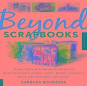 Beyond Scrapbooks als Taschenbuch