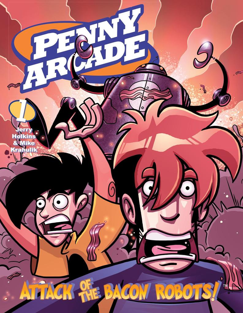 Penny Arcade Volume 1: Attack Of The Bacon Robots! als Buch
