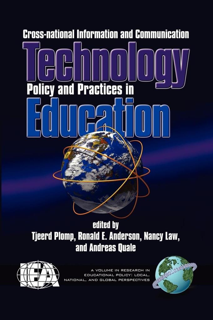 Cross-National Information and Communication Technology Polices and Practices in Education (PB) als Taschenbuch