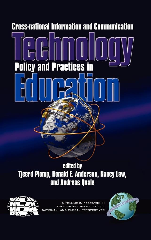 Cross-National Information and Communication Technology Polices and Practices in Education (Hc) als Buch