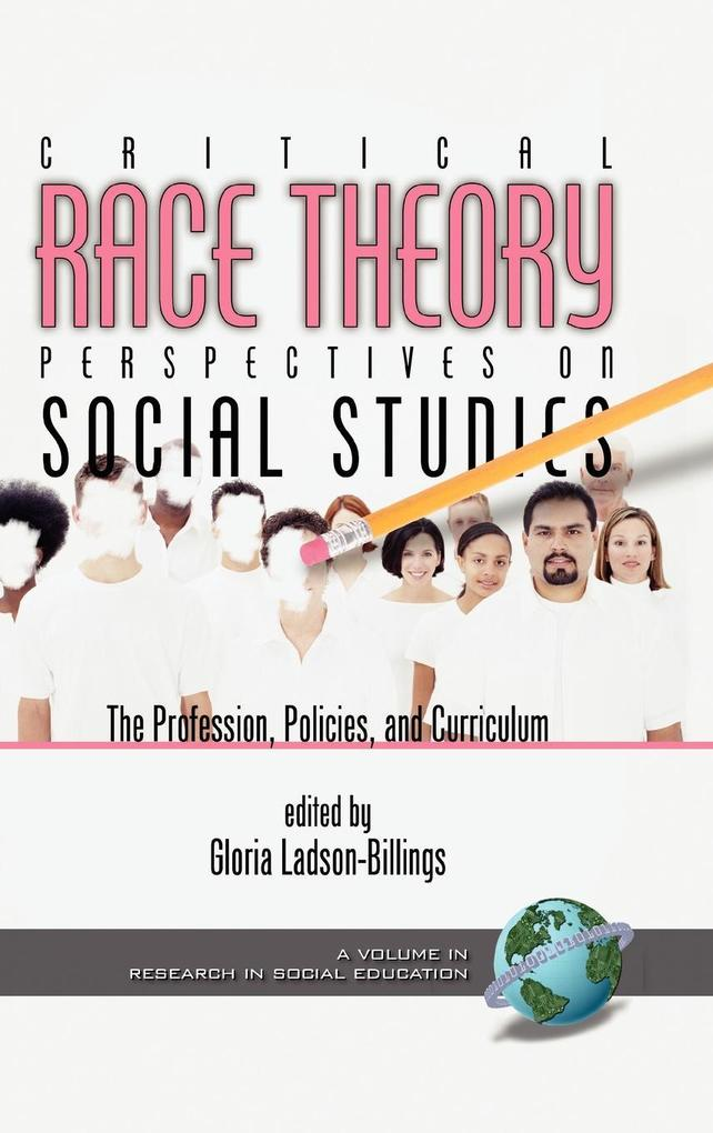 Critical Race Theory Perspectives on the Social Studies als Buch