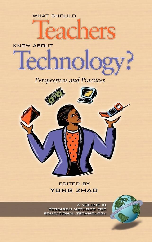 What Should Teachers Know about Technology? als Buch