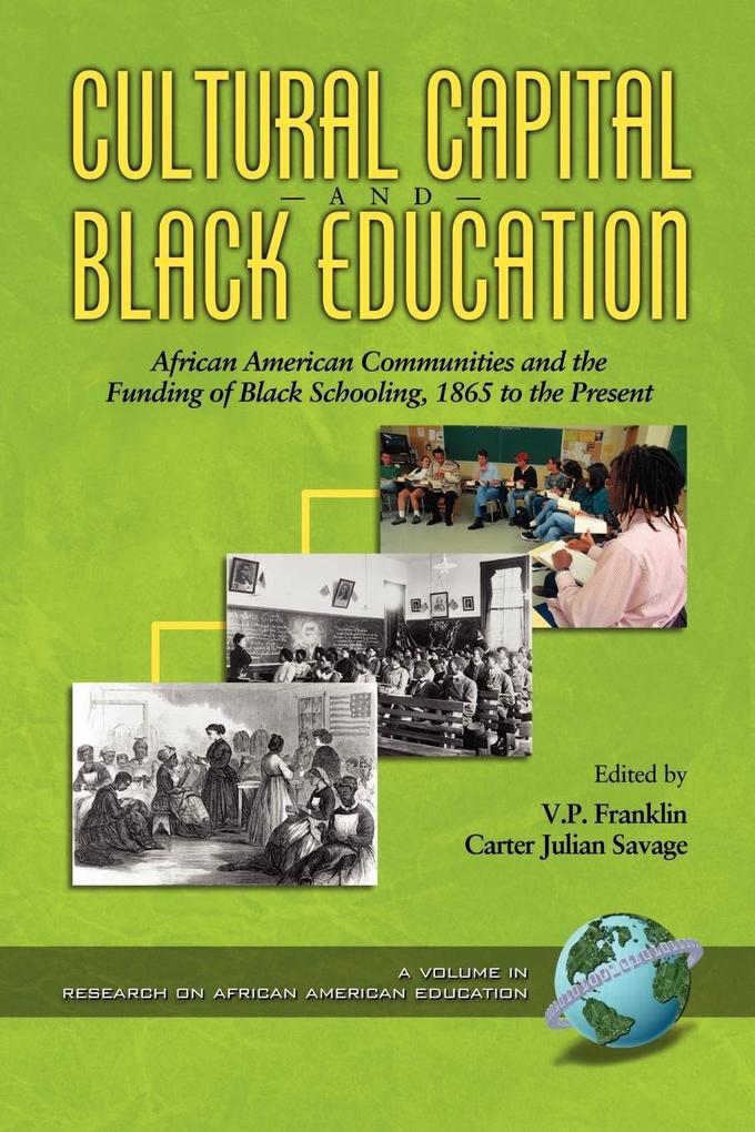 Cultural Capital and Black Educaiton als Taschenbuch