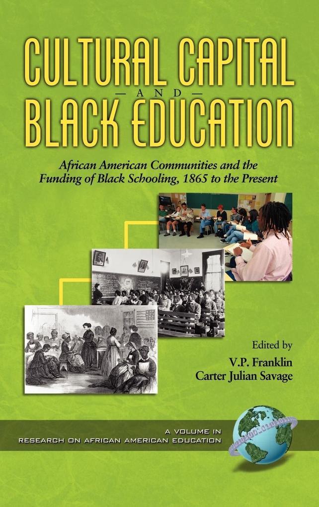 Cultural Capital and Black Education als Buch