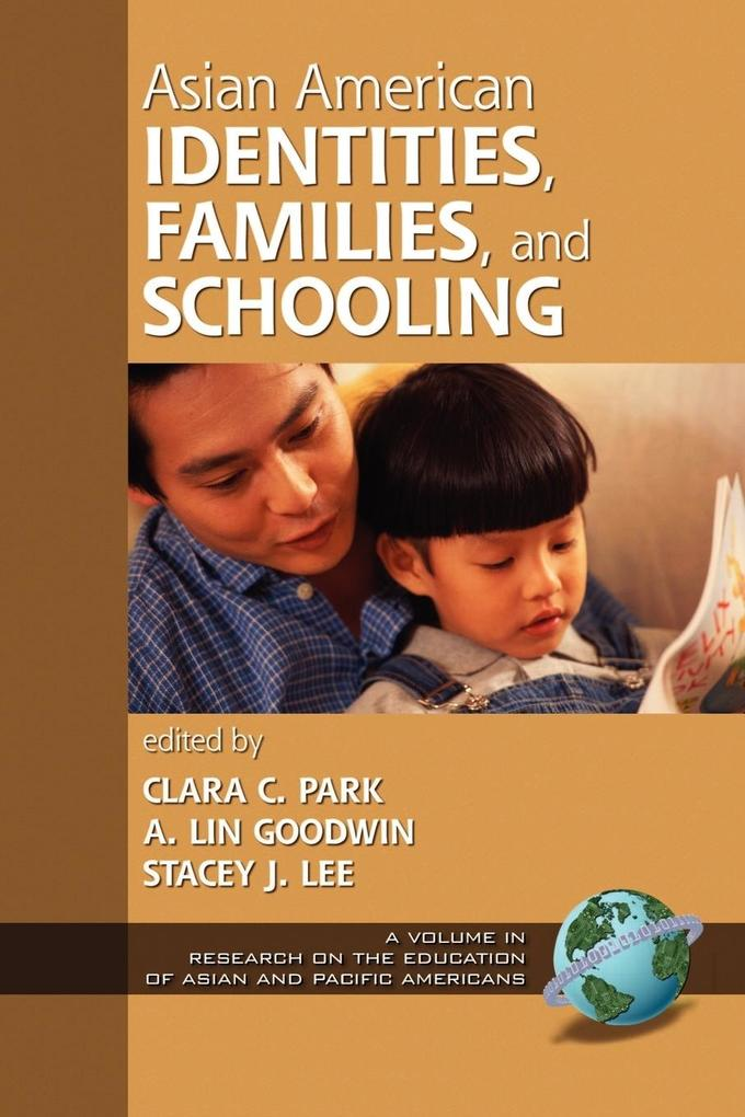 Asian American Identities, Families, and Schooling (PB) als Taschenbuch
