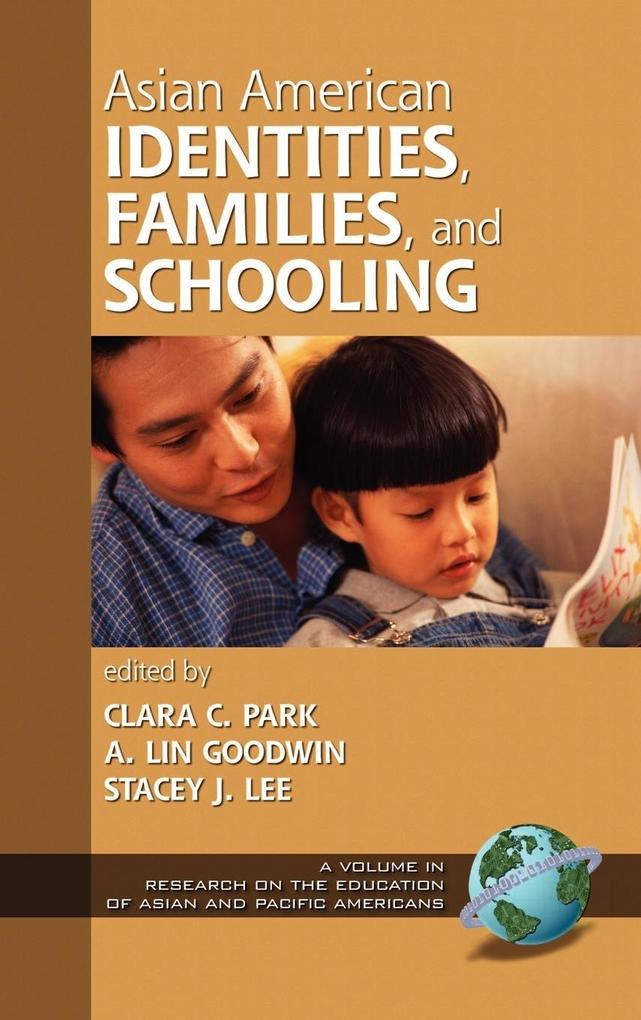 Asian American Identities, Families, and Schooling (Hc) als Buch