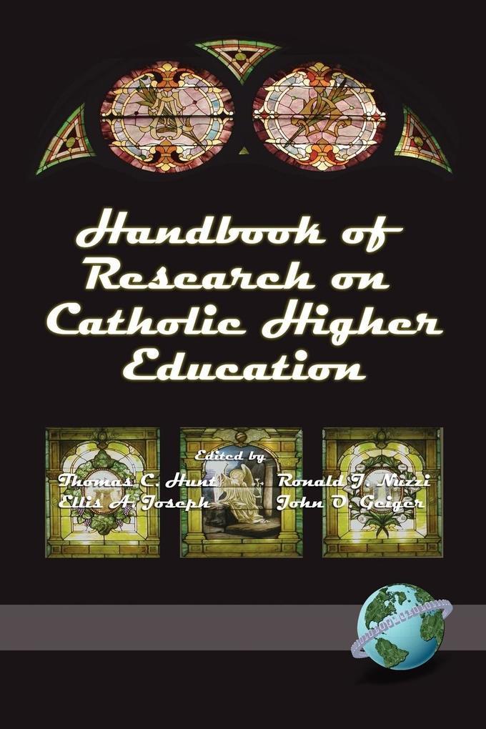 Handbook of Research on Catholic Higher Education (PB) als Taschenbuch